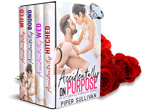 Ment Box - Accidentally On Purpose: An Accidental Marriage Boxset