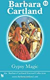 Gypsy Magic, Barbara Cartland, 1500138940