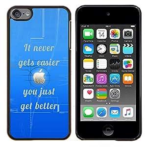 """Planetar® ( Más fácil nunca mejora inspirado de la cita"""" ) iPod Touch 6 Fundas Cover Cubre Hard Case Cover"""