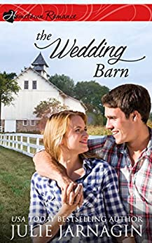 The Wedding Barn: inspirational romance (Taste of Texas Book 3) by [Jarnagin, Julie]