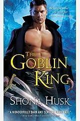 The Goblin King (Shadowlands Book 1) Kindle Edition