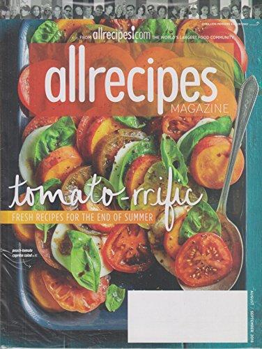 Allrecipes August/September 2018 Tomato-rrific - Fresh Recipes For The End of Summer