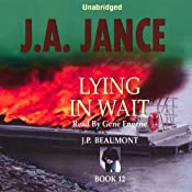 Lying in Wait: J. P. Beaumont Series, Book 12 | J. A. Jance