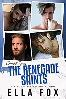 The Complete Renegade Saints Series: Rockstar Romance by [Fox, Ella]