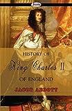 History of King Charles II of England, Jacob Abbott, 1604506814