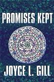 Promises Kept, Joyce L. Gill, 1615461205