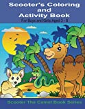 Scooter's Coloring and Activity Book for Boys and Girls Aged 3-8, John Dennan, 1495340317