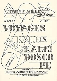 Voyages in Kaleidoscope: With a cover and a thermometer designed by VAN DONGEN by [Hillel-Erlanger, Irene]