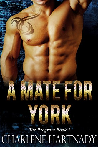 A Mate for York (The Program Book 1) by [Hartnady, Charlene]