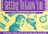 Getting to Know You, Jeanne McSweeney and Charles Leocha, 0915009234