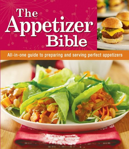 Appetizer Bible Cookbook (Great Appetizers Christmas)