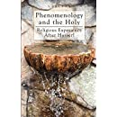 Phenomenology and the Holy: Religious experience after Husserl (Veritas)