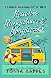 Beaches, Bungalows & Burglaries (A Camper and Criminals Cozy Mystery) (Volume 1)