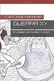 img - for Guerra XY: A Vingan a de Karolin - Livro 2 (Trilogia Guerra XY) (Portuguese Edition) book / textbook / text book
