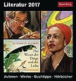 Literatur - Kalender 2017: Autoren, Werke, Buchtipps, Hörbücher