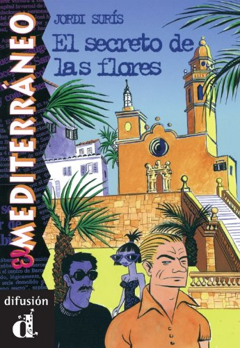 El secreto de las flores (El Mediterráneo) (Spanish - Hours Centro El