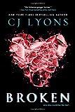 Broken, C. J. Lyons, 1402285450