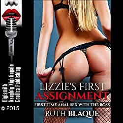 Lizzie's First Assignment: First-Time Anal Sex with the Boss
