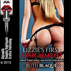 Lizzie's First Assignment: First-Time Anal Sex with the Boss Audiobook