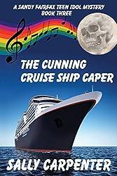 The Cunning Cruise Ship Caper (Sandy Fairfax Teen Idol mysteries Book 3)