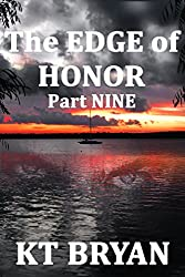 The EDGE Of HONOR (Part NINE): Book TWO (TEAM EDGE)