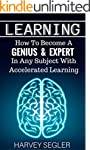 Learning: How To Become a Genius & Ex...
