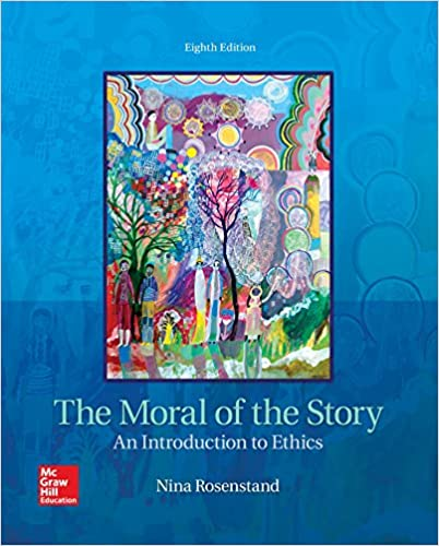 The moral of the story an introduction to ethics kindle edition the moral of the story an introduction to ethics 8th edition kindle edition fandeluxe Images