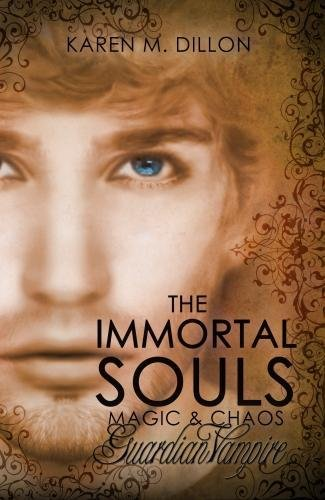 Guardian Vampire: The Immortal Souls: Magic & Chaos (Volume 2) pdf epub