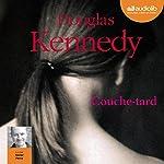 Couche-tard | Douglas Kennedy