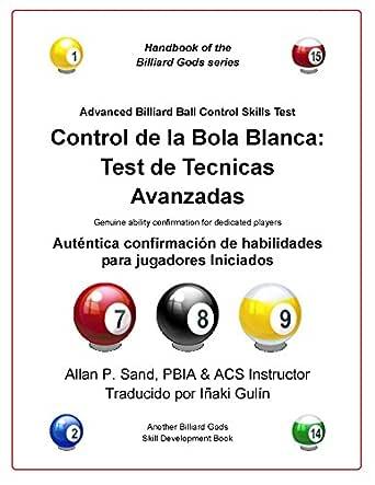 Control de la bola blanca: Test de tecnicas avanzadas: Auténtica ...