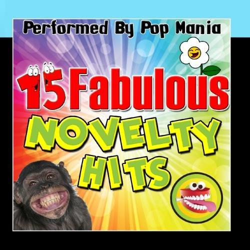 Novelty Foam Pop - 15 Fabulous Novelty Hits