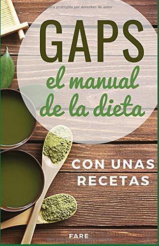 Libro : Gaps, El Manual De La Dieta Gaps Con Unas Recetas  -