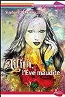 Lilith, l'Eve maudite par Stéphanie Del Regno