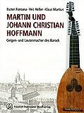Martin und Johann Christian Hoffmann