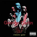 Classic Gold | George Carlin