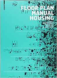 Floor Plan Manual Housing Zapel Eric Heckmann Oliver Schneider Friederike 9783035611441 Books Amazon Ca