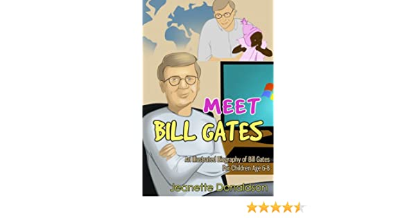 Amazon Com Meet Bill Gates An Illustrated Biography Of Bill Gates