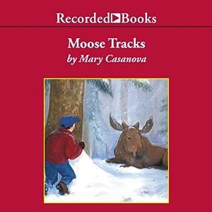 Moose Tracks Audiobook