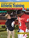 img - for Foundations of Athletic Training: Prevention, Assessment, and Management book / textbook / text book