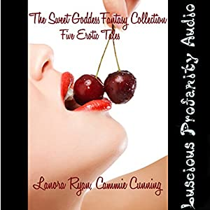 The Sweet Goddess Fantasy Collection Audiobook