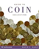 Guide to Coin Collecting (Collector's Series)