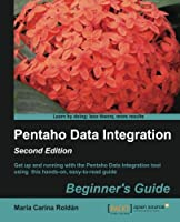 Pentaho Data Integration Beginner's Guide, 2nd Edition Front Cover
