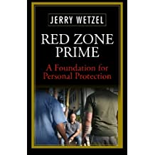 Red Zone Prime: A Foundation for Personal Protection