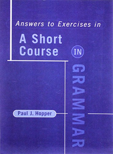 A Short Course in Grammar Answers: Exercise and Answer Key