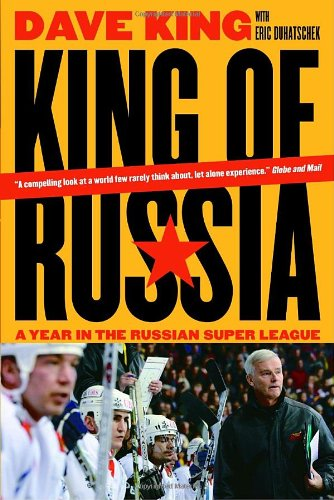 King of Russia: A Year in the Russian Super League