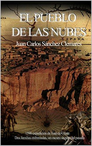 Descargar Libro El Pueblo De Las Nubes Juan Carlos Sánchez Clemares