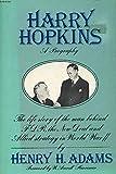 Harry Hopkins: A Biography