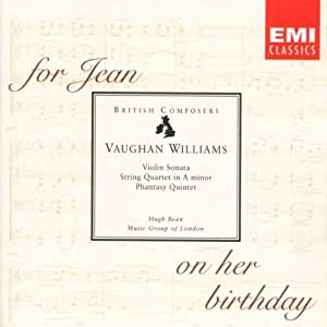 Vaughan Williams:  String Quartet No. 2 in A Minor (For Jean on her Birthday)/Violin Sonata in A Minor/Phantasy Quintet/Six Studies in English Folk-Song
