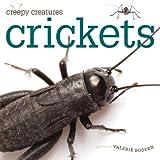 Crickets, Valerie Bodden, 0898125669