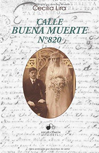 Descargar Libro Calle Buenamuerte No 820 Cecilia Lira